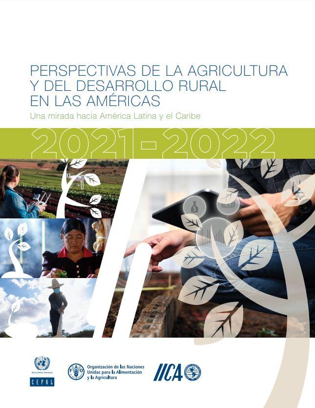 Portada del informe Perspectivas de la Agricultura y del Desarrollo Rural en las Américas, una mirada hacia América Latina y el Caribe.